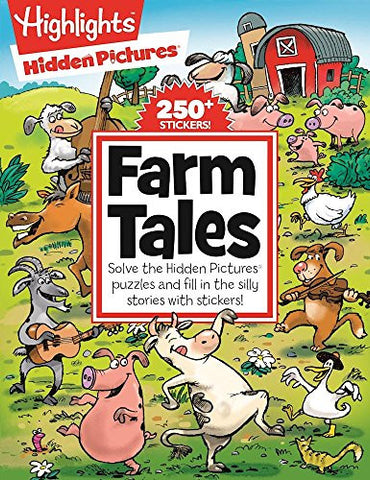 Highlights Hidden Pictures® Farm Tales (Hidden Pictures® Silly Sticker Stories)