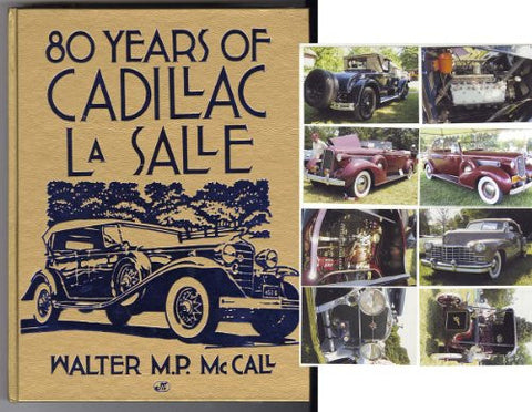 80 Years of Cadillac Lasalle (Crestline Series)