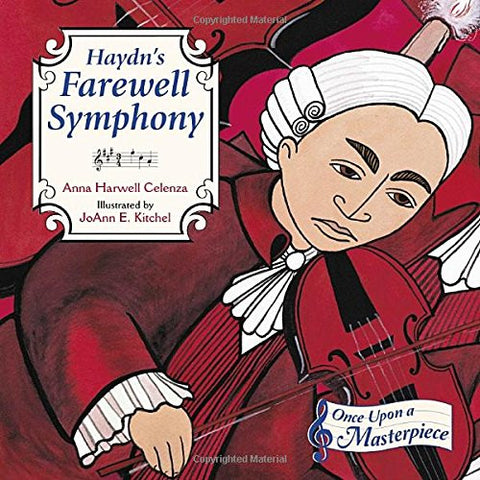 Haydn's Farewell Symphony (Once Upon a Masterpiece)