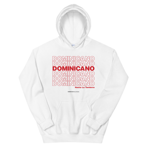 Dominicano Hasta La Tambora Hoodie  - 2020 - DominicanGirlfriend.com - Frases Dominicanas - República Dominicana Lifestyle Graphic T-Shirts Streetwear & Accessories - New York - Bronx - Washington Heights - Miami - Florida - Boca Chica - USA - Dominican Clothing