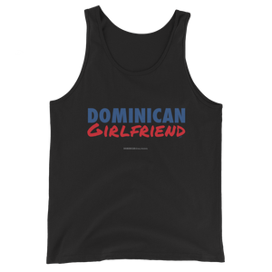 Dominican Girlfriend Tank Top  - 2020 - DominicanGirlfriend.com - Frases Dominicanas - República Dominicana Lifestyle Graphic T-Shirts Streetwear & Accessories - New York - Bronx - Washington Heights - Miami - Florida - Boca Chica - USA - Dominican Clothing