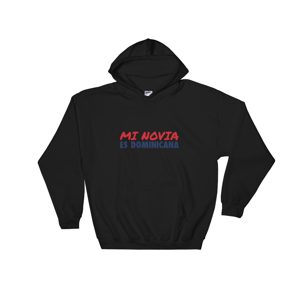 Mi Novia Es Dominicana Hoodie  - 2020 - DominicanGirlfriend.com - Frases Dominicanas - República Dominicana Lifestyle Graphic T-Shirts Streetwear & Accessories - New York - Bronx - Washington Heights - Miami - Florida - Boca Chica - USA - Dominican Clothing