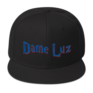 Dame Luz Snapback Hat  - 2020 - DominicanGirlfriend.com - Frases Dominicanas - República Dominicana Lifestyle Graphic T-Shirts Streetwear & Accessories - New York - Bronx - Washington Heights - Miami - Florida - Boca Chica - USA - Dominican Clothing