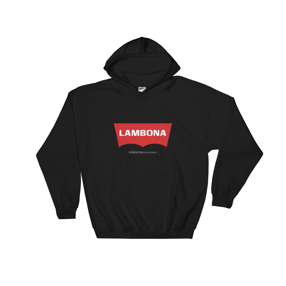 Lambona  Hoodie  - 2020 - DominicanGirlfriend.com - Frases Dominicanas - República Dominicana Lifestyle Graphic T-Shirts Streetwear & Accessories - New York - Bronx - Washington Heights - Miami - Florida - Boca Chica - USA - Dominican Clothing