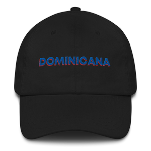 Dominicana Dad Hat  - 2020 - DominicanGirlfriend.com - Frases Dominicanas - República Dominicana Lifestyle Graphic T-Shirts Streetwear & Accessories - New York - Bronx - Washington Heights - Miami - Florida - Boca Chica - USA - Dominican Clothing