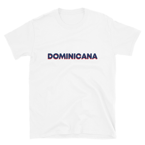Dominicana T-Shirt  - 2020 - DominicanGirlfriend.com - Frases Dominicanas - República Dominicana Lifestyle Graphic T-Shirts Streetwear & Accessories - New York - Bronx - Washington Heights - Miami - Florida - Boca Chica - USA - Dominican Clothing