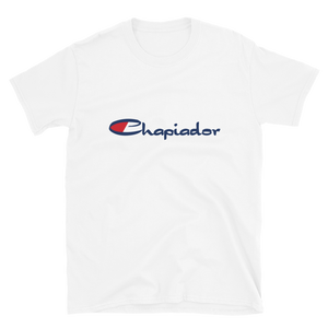 Chapiador T-Shirt  - 2020 - DominicanGirlfriend.com - Frases Dominicanas - República Dominicana Lifestyle Graphic T-Shirts Streetwear & Accessories - New York - Bronx - Washington Heights - Miami - Florida - Boca Chica - USA - Dominican Clothing
