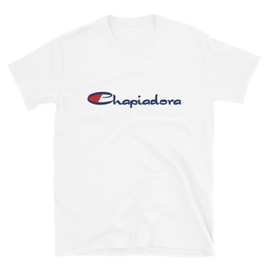 Chapiadora T-Shirt  - 2020 - DominicanGirlfriend.com - Frases Dominicanas - República Dominicana Lifestyle Graphic T-Shirts Streetwear & Accessories - New York - Bronx - Washington Heights - Miami - Florida - Boca Chica - USA - Dominican Clothing
