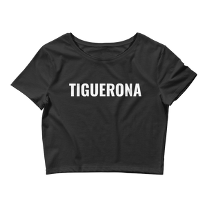 Tiguerona Crop Top  - 2020 - DominicanGirlfriend.com - Frases Dominicanas - República Dominicana Lifestyle Graphic T-Shirts Streetwear & Accessories - New York - Bronx - Washington Heights - Miami - Florida - Boca Chica - USA - Dominican Clothing
