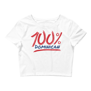 100% Dominican Crop Top  - 2020 - DominicanGirlfriend.com - Frases Dominicanas - República Dominicana Lifestyle Graphic T-Shirts Streetwear & Accessories - New York - Bronx - Washington Heights - Miami - Florida - Boca Chica - USA - Dominican Clothing