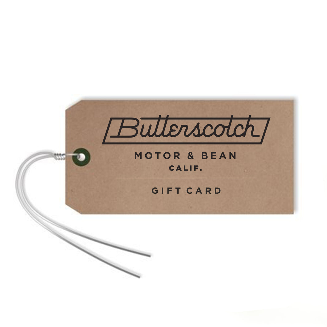 ButterScotch Gift Card
