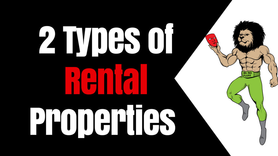 2 Types of Rental Properties Pro Investors Own To Build Wealth