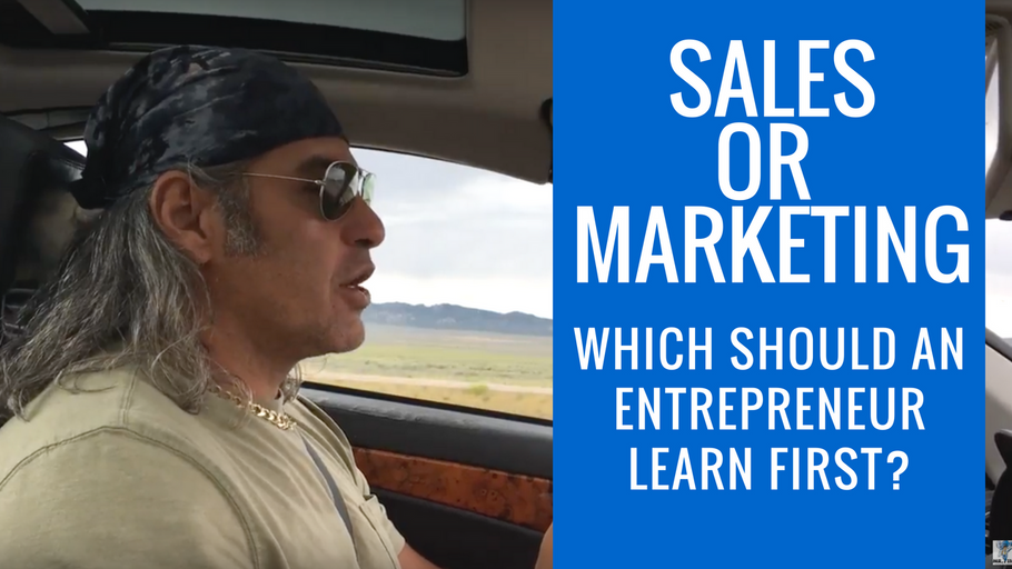 Sales or Marketing?  Which Should An Entrepreneur Learn First?