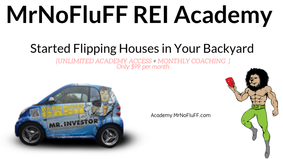 Real Estate Investing Academy | MrNoFluFF