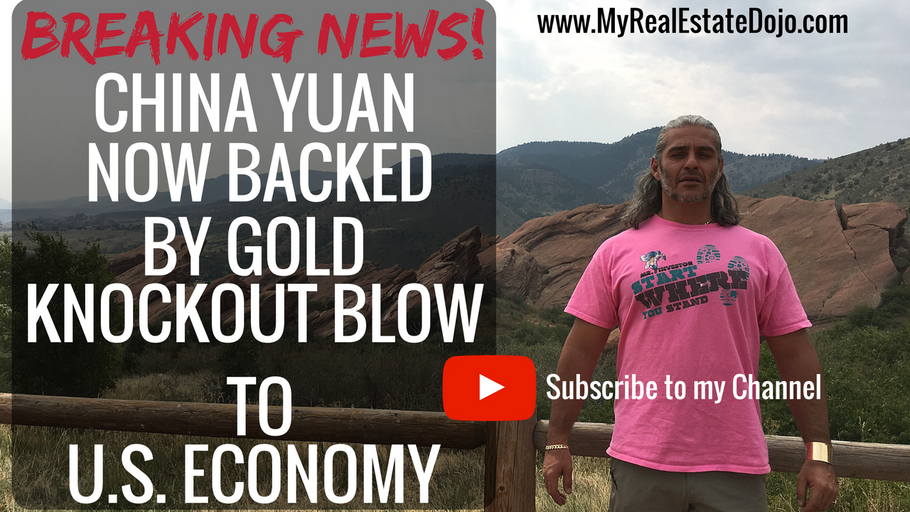 BREAKING NEWS: China Yuan is Now Backed by Gold a Knockout Blow to Petrodollars, Economy & War