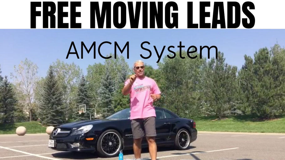 FREE MOVING LEADS | 3 ways AMCM System get's your moving company free moving leads month after month