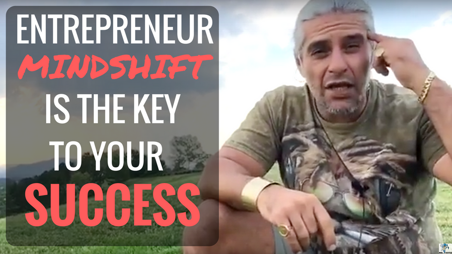 Entrepreneur MINDSHIFT is Your Master Key for Success...Not Money, Credit, or Bankers