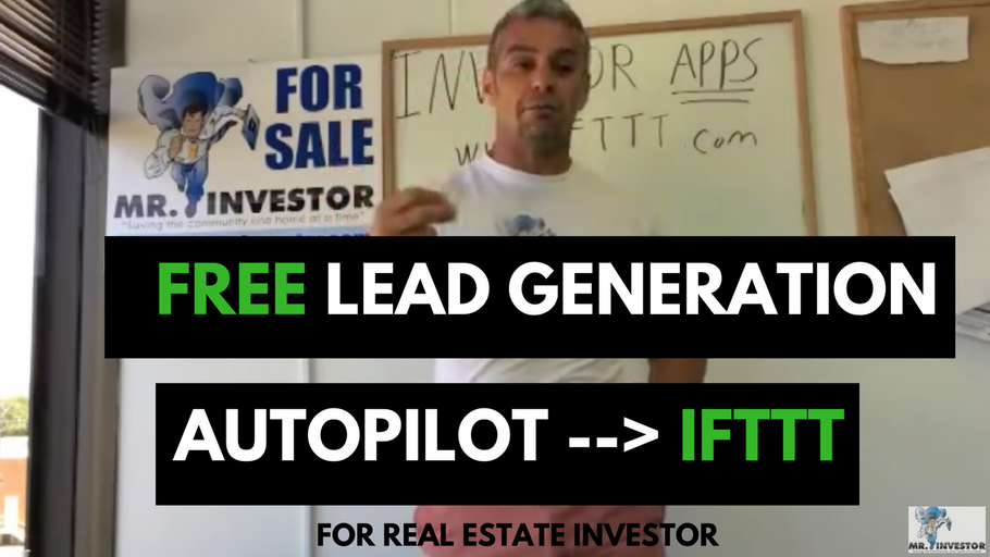 Discover FREE LEAD Generation in Autopilot IFTTT for real estate Investor