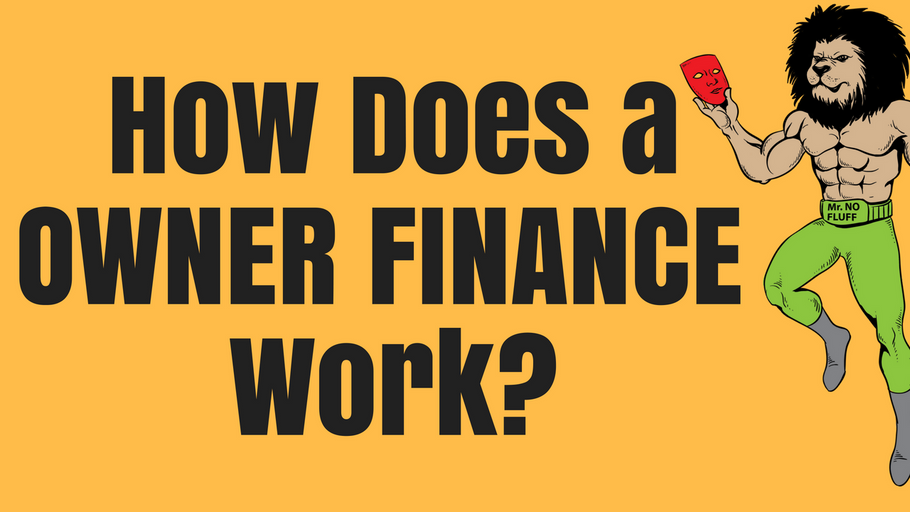 How Does Owner Finance Work?