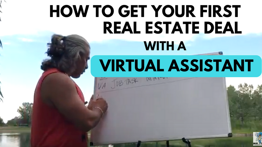 How To Get Your First Real Estate Deal with a Virtual Assistant