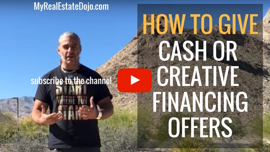 How to Give an Offer to Purchase: Cash and Creative Financing
