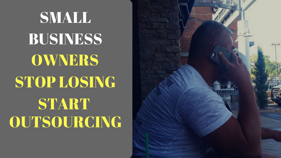 Small Business Owners Stop Losing & Start Outsourcing to Cheap Labor Countries