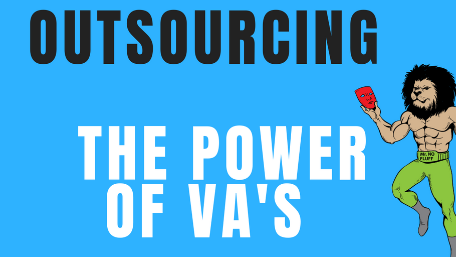 Outsourcing: The power of VA's for the small entrepreneur is a game changer (Here's why)