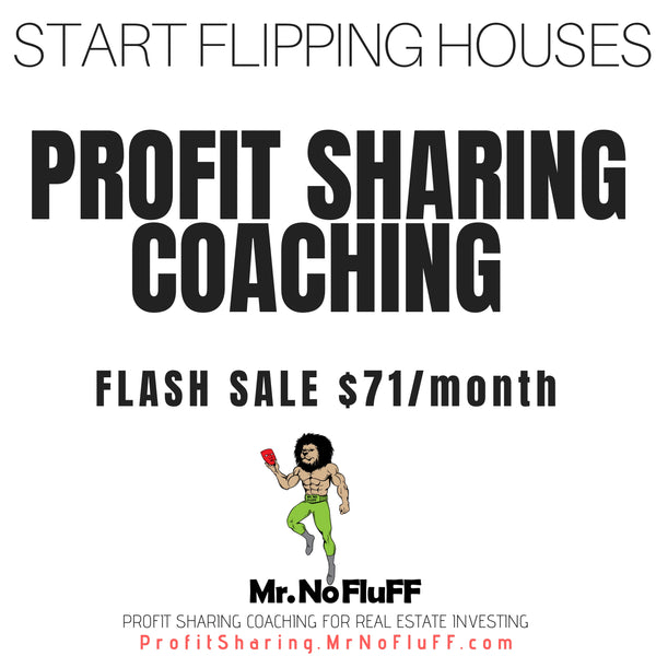 FLASH SALE $71/m | Profit Sharing Coaching Real Estate Investing  (Limited seats)