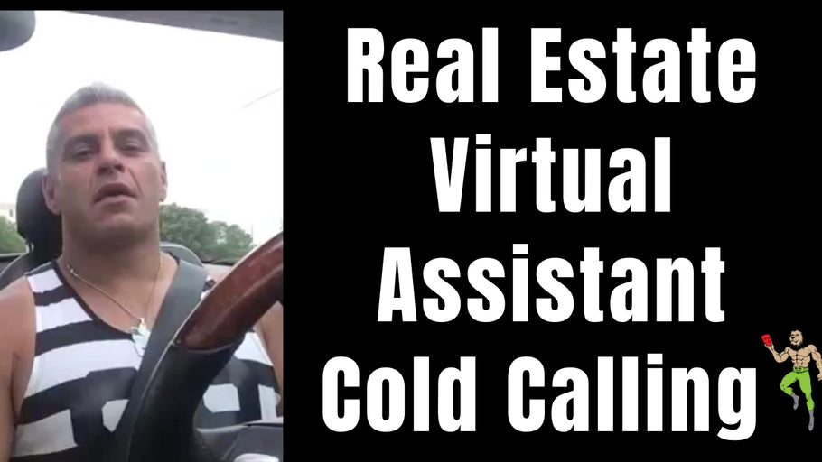 Real Estate Virtual Assistant Cold Calling Top 3 Secrets | Virtual Real Estate Assistant ( VA )