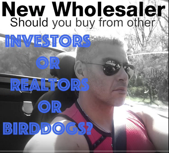 Should you buy deals from other Investors/Realtors/Bird-Dogs? (New Investors)