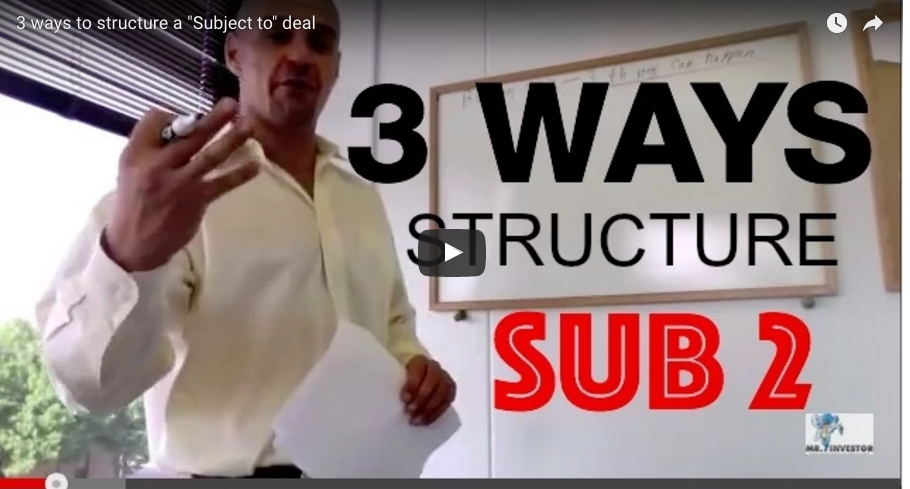 "3 Ways To Structure a ""Subject to"" Deal"