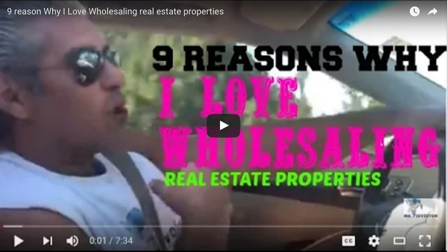 9 Reason Why I Love Wholesaling Real Estate Properties