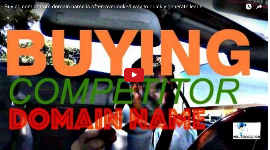 Buying Competitors Domain Name is Often-Overlooked Way to Quickly Generate Leads