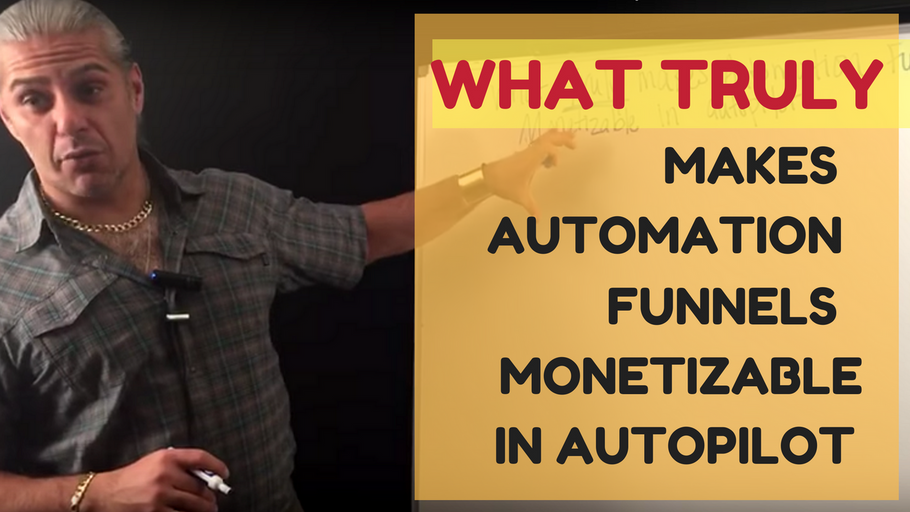 What TRULY makes Automation Funnels Monetizable in Autopilot for Real Estate Investors & Agents?
