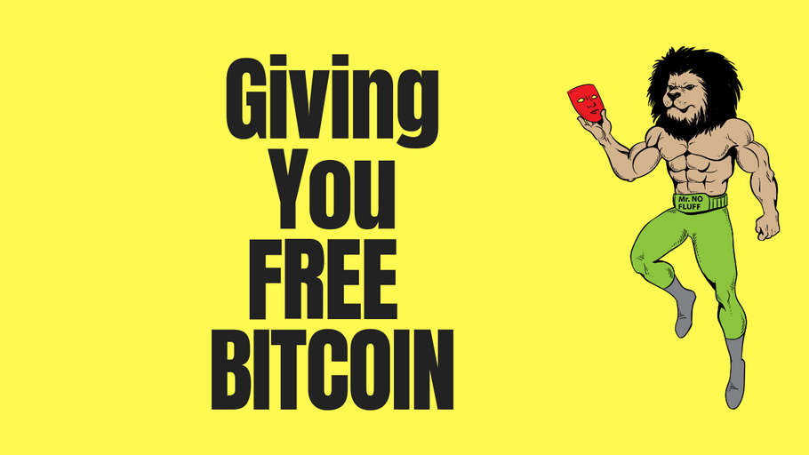 Giving You Free Bitcoin (free money)