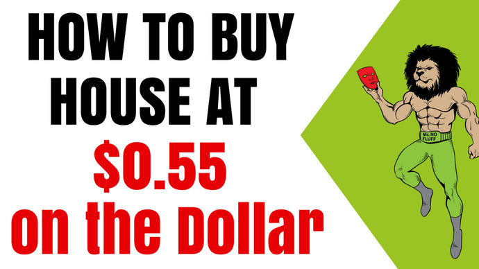 How to buy your house 55% OFF the Market Price