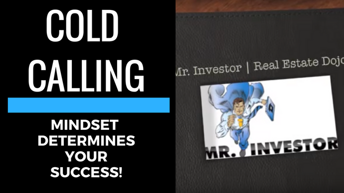 COLD CALLING: Why Mindset Determines How Much You Make!