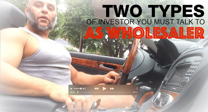 New Wholesalers! Only talk to these 2 types Investors or you lose time.