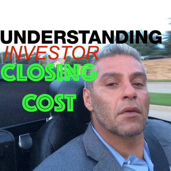 Understanding the Cost of Closing as a Real Estate Investor (Item per Item)