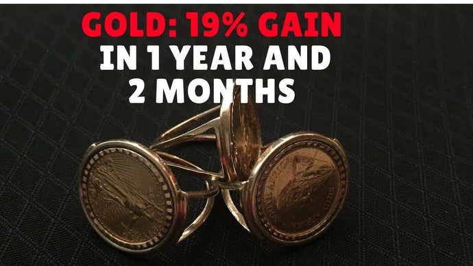 Gold 19% Gain in 1 Year and 2 Months