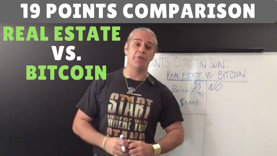 19 points comparison: Real Estate Investing Vs. Bitcoin Investing