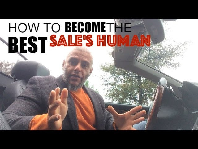 How to become the world's Best- SALES HUMAN