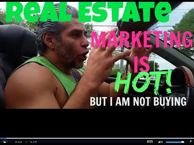 Real Estate Marketing is HOT! - I'm not buying!