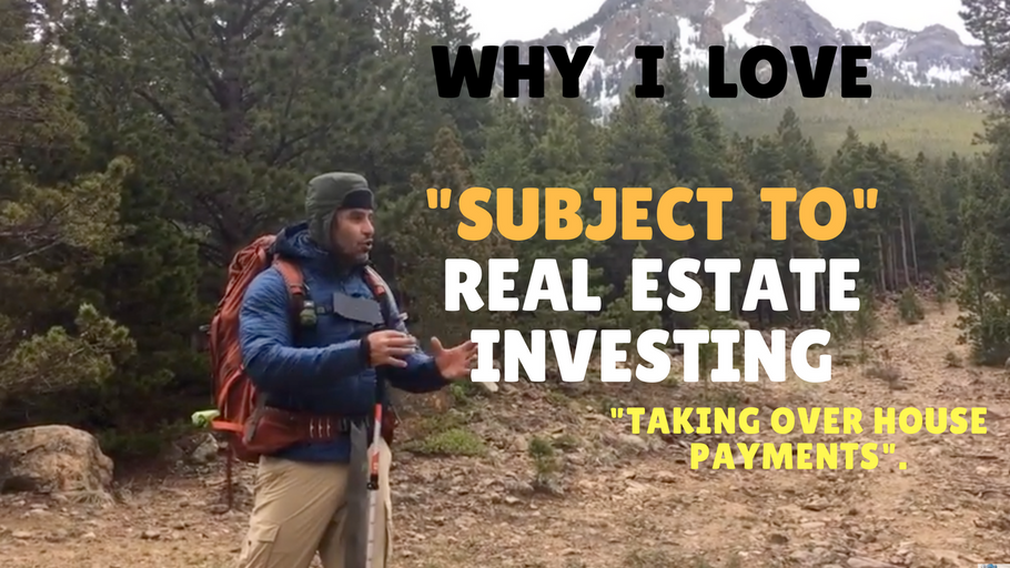 Why I love SUBJECT TO real estate investing
