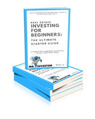 Real Estate Investing for Beginners Ultimate Starter Guide