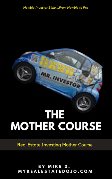THE REAL ESTATE MOTHER COURSE