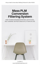 Mass PLM Conversion Filtering System