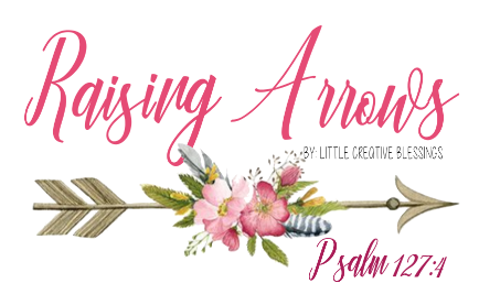 Raising Arrows- Psalm 127:4