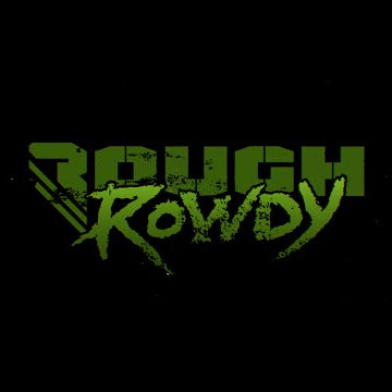 New Giveaway: ROUGH & ROWDY