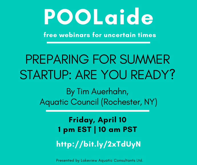 POOLaide Webinar: Preparing for Summer Startup: Are you Ready?